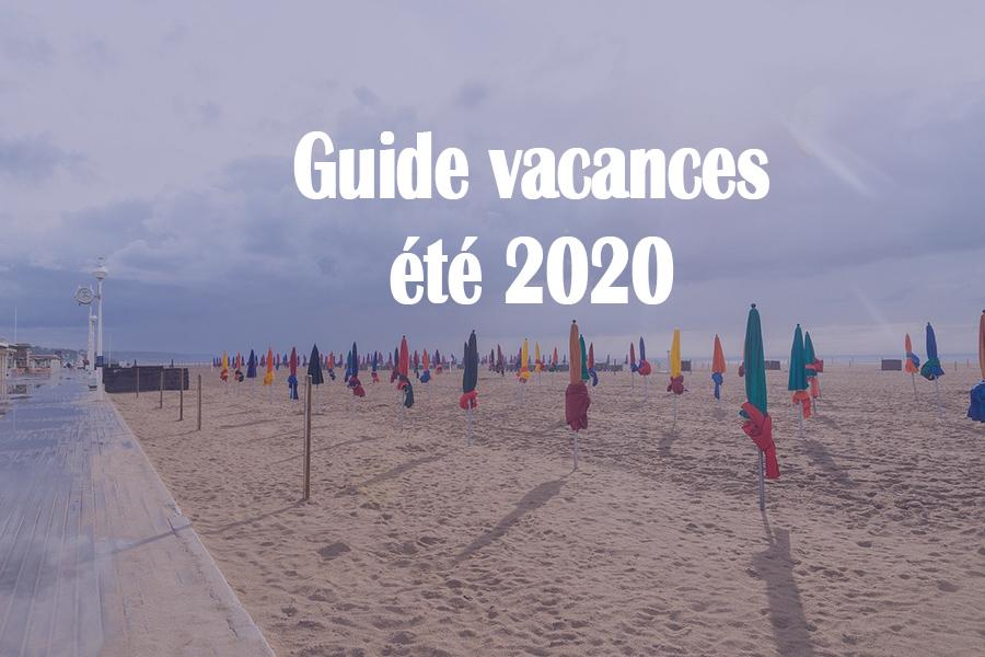 Grandes Vacances en France, guide des vacances d'été 2020