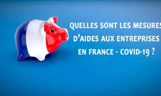 COVID-19 : Mesures d'aide financière du gouvernement français pour les entreprises