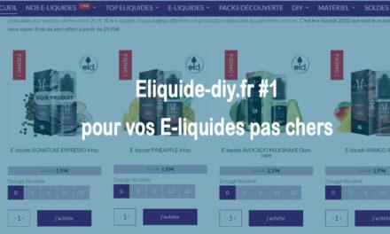 Meilleur site e liquide pas cher pour cigarette électronique – Test