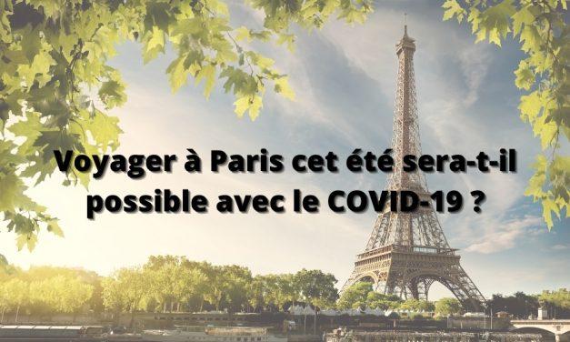Voyager à Paris cet été sera-t-il possible avec le COVID-19 ?